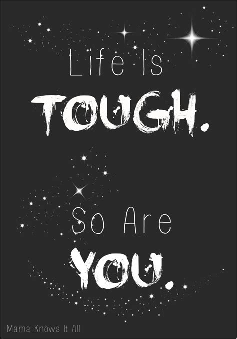 Is Tough is tough so are you toughis knows it all
