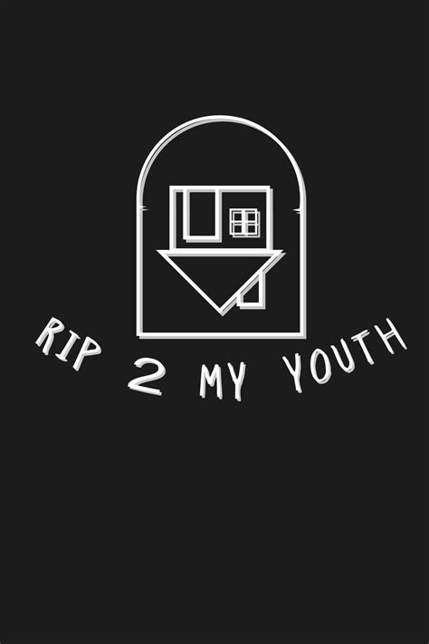 My Youth by Rip To My Youth пошук M U S I C