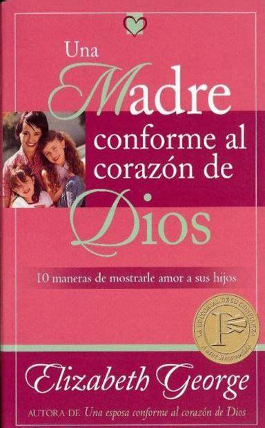 gratis libro e una duda razonable bolsillo para descargar ahora una madre conforme al coraz 243 n de dios toda mam 225 desea criar hijos que sean felices que tengan