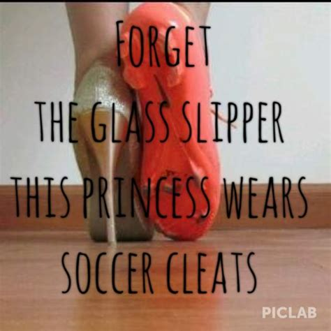 forget the glass slippers this princess wears cleats forget the glass slipper this princess wears soccer cleats