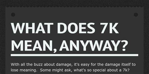 what does what does 7k anyway by strikeaottg infogram