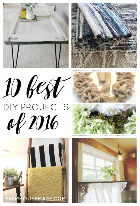 top diy projects farmhouse s best diy projects my top 10 of 2016