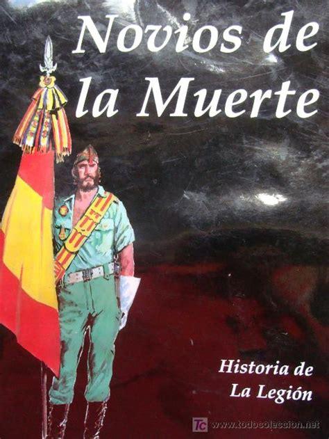 historia de la legin 8490606625 comic de la legi 243 n novios de la muerte histor comprar libros antiguos y literatura militar