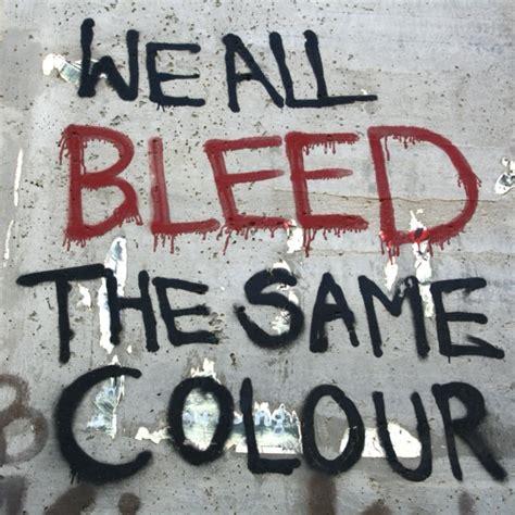 we all bleed the same color 8tracks radio we all bleed the same colour 8 songs