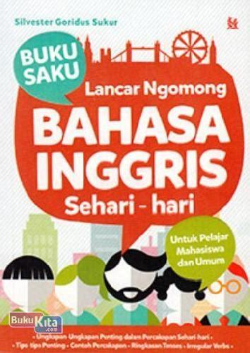 Kamus Saku Indonesia Spanyol Buku Kamus bukukita buku saku lancar ngomong bahasa inggris sehari hari