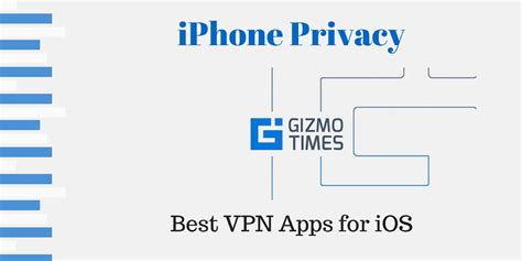 best vpn app ios best vpn apps for iphone and ios apps