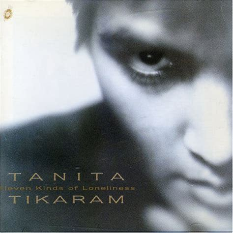 Foundation By Tamita release eleven kinds of loneliness by tanita tikaram