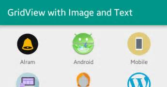 android gridlayout scrollable android gridview with image and text viral android