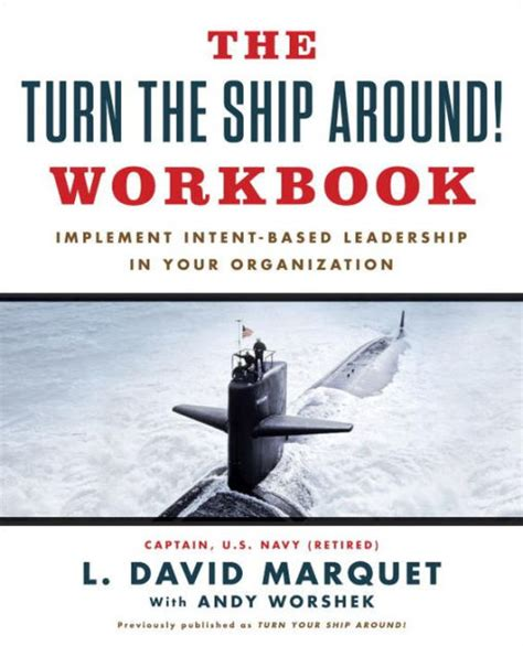 libro turn the ship around the turn the ship around workbook implement intent based leadership in your organization by l