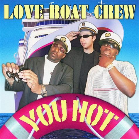 love boat song mp3 you hot single love boat crew mp3 downloads