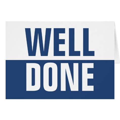 Well Done well done greetings card zazzle