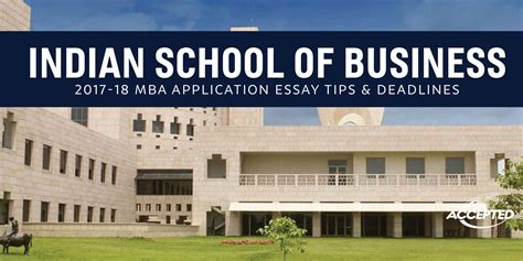 Business School Mba by Indian School Of Business Mba Application Essay Tips