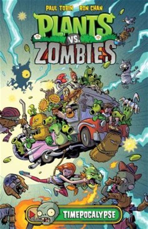 plants vs zombies volume 9 the greatest show unearthed plants vs zombies timepocalypse by paul tobin