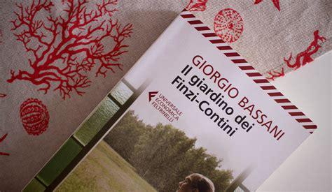 libro il giardino dei finzi contini il giardino dei finzi contini di giorgio bassani