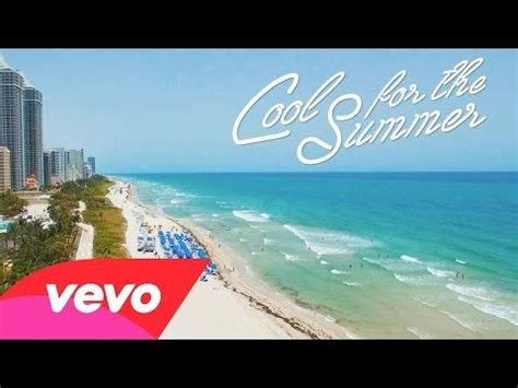 demi lovato songs cool for the summer lyrics demi lovato cool for the summer official lyric video