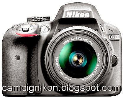 Kamera Dslr Nikon D3300 Terbaru nikon umumkan kamera dslr nikon d3300 awal tahun 2014 nikon digital
