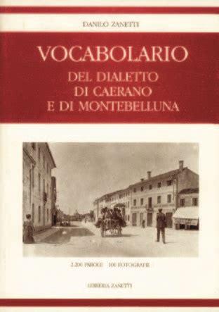 librerie montebelluna vocabolario dialetto di caerano e di montebelluna