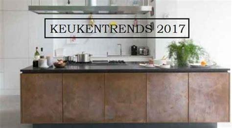 nieuwe keukens 2016 nieuwe keukentrends 2017 overzicht keukennieuws