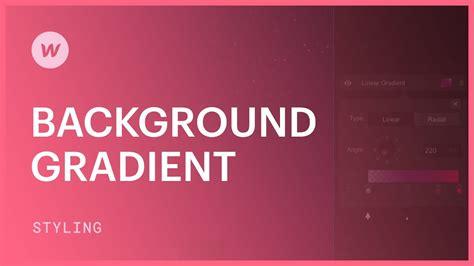 css tutorial gradient background background gradients webflow css tutorial youtube