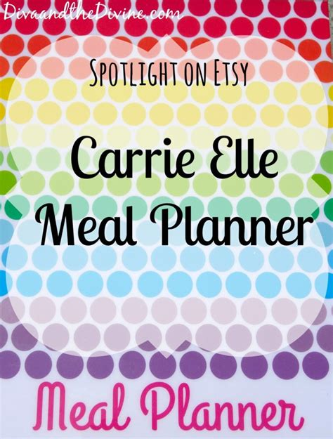 printable meal planner by carrie lindsey carrie elle meal planners diva and the divine