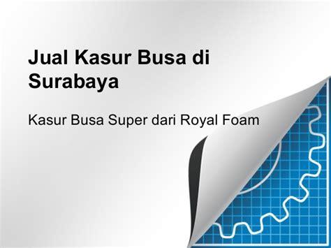 Kasur Busa Di Malang jual kasur busa di surabaya 0811 311 1105