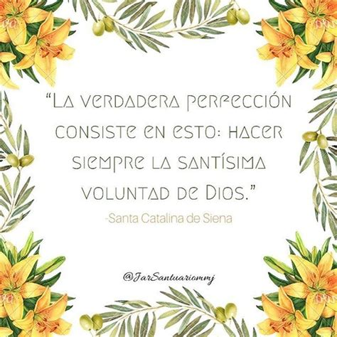frases quot la santidad no consiste en hacer cosas 649 best images about frases catolicas on pinterest