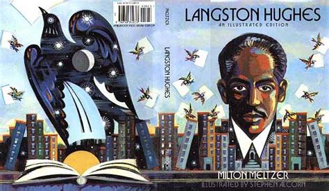 langston hughes a biography by milton meltzer 1968 langston hughes an illustrated edition artist stephen