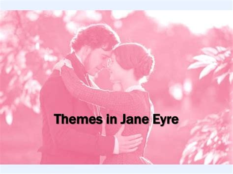 quotes for themes in jane eyre themes in jane eyre
