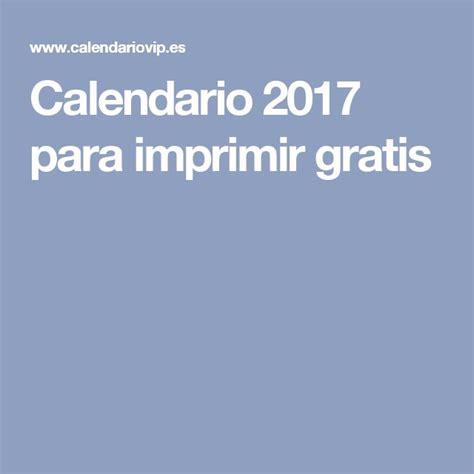 calendario 2017 para imprimir gratis calendario 2017 para imprimir gratis calendari