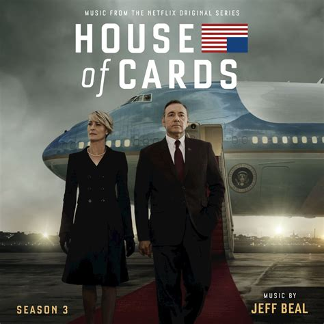 is house of cards on netflix house of cards season 3 music from the netflix original series original soundtrack