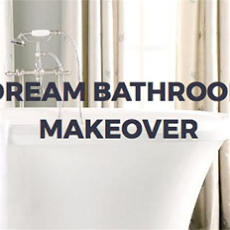 win a bathroom win a dream bathroom makeover granny s giveaways