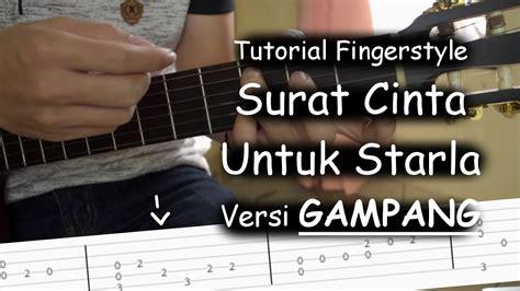 tutorial fingerstyle surat cinta untuk starla belajar fingerstyle surat cinta untuk starla virgoun
