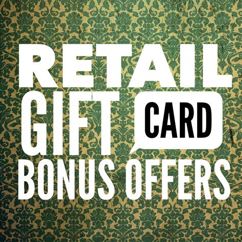 Gift Card Bonus Offers - retail gift card bonus offers