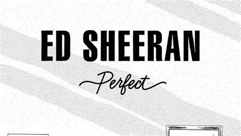 ed sheeran perfect harmony perfect ed sheeran