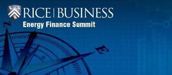 Mba Energy Finance by Rice Energy Finance Summit To Gather Industry Leaders Nov 4