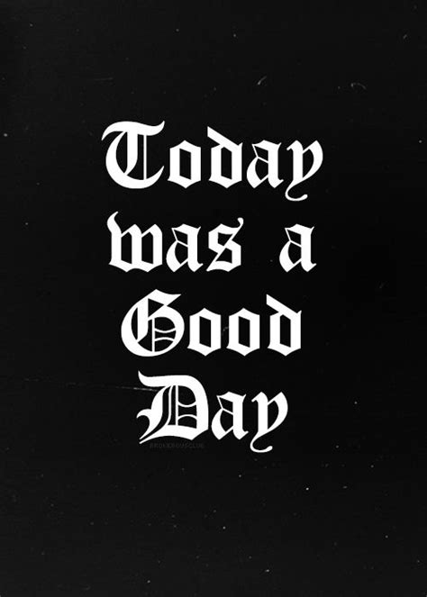 ice cube today   good day quotes quotesgram