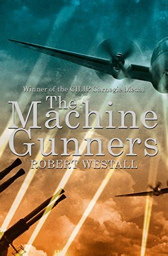 libro the machine gunners macmillan the machine gunners robert westall heath s carnegie bookshop