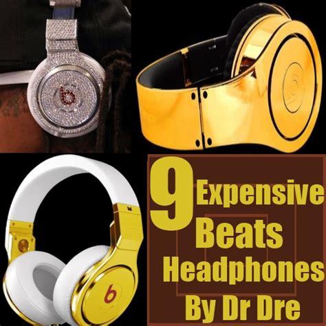 beats headphones most expensive most expensive beats headphones by dr dre diy top luxury
