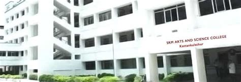 Srm Chennai Mba Fees by Srm College Of Arts And Science Chennai Fees 2018 2019