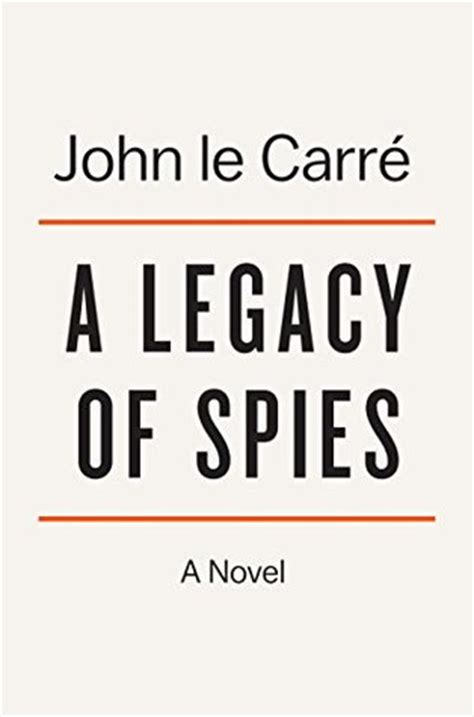a legacy of spies a legacy of spies by john le carr 233