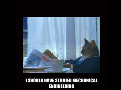 Mechanical Engineer Meme - 12 career memes for 12 months your favourites this past