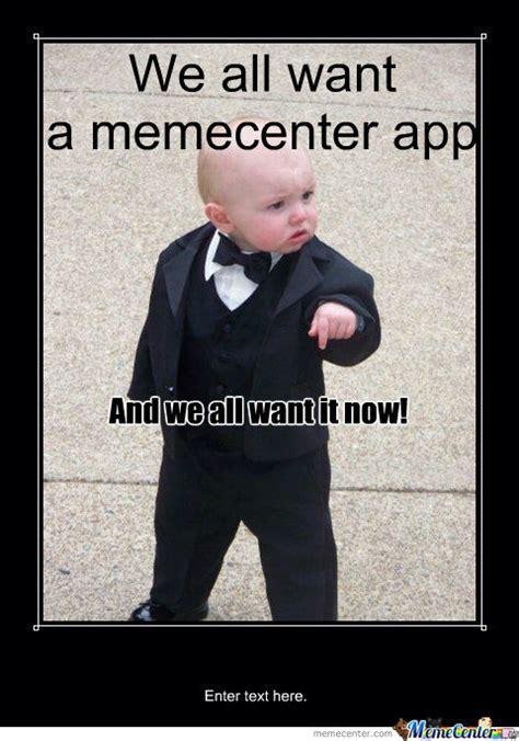Meme Center App - memecenter app by dawnb4morningz meme center