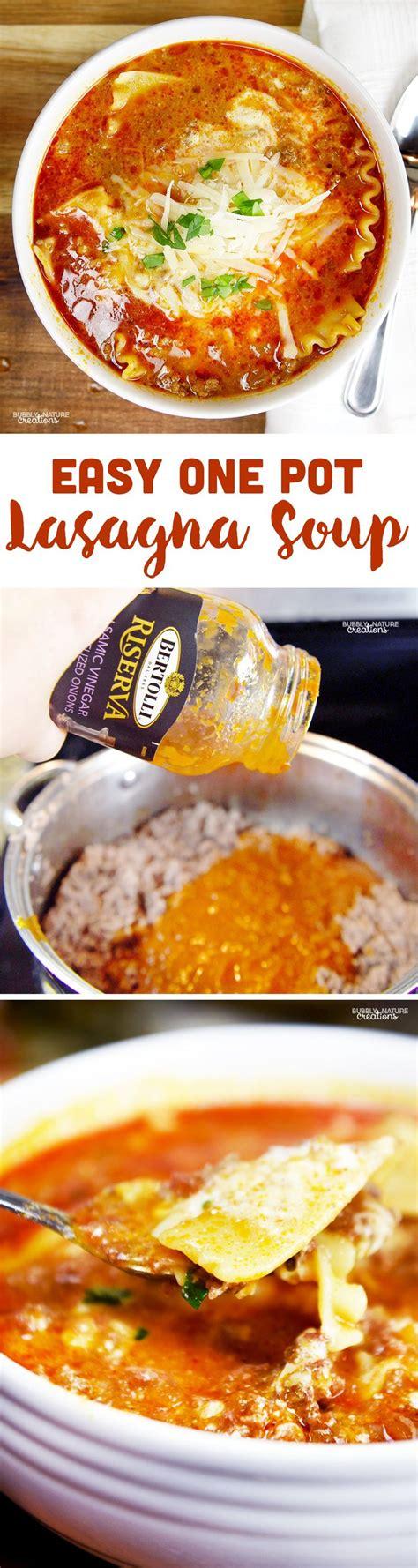 one pot comfort food easy 1 pot lasagna soup recipe lasagna soup comfort