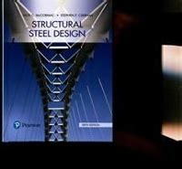 Structural Steel Design 6th Edition Textbook Solutions