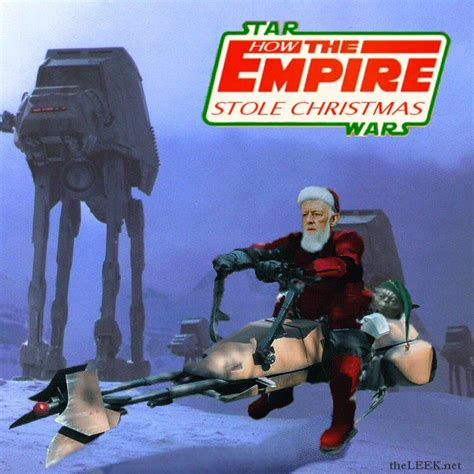 Star Wars Christmas Meme - how the empire stole christmas