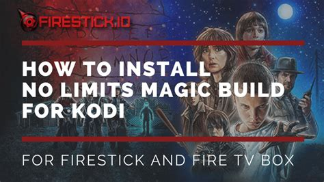 how to install kodi on firestick the 2018 step by step for every beginner to install kodi on firestick jailbreak firestick tips and tricks amazing add ons and more books how to install no limits magic build kodi jailbroken firestick