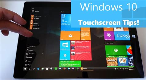 windows 10 tutorial touch screen windows 10 touchscreen tips for surface and tablet users