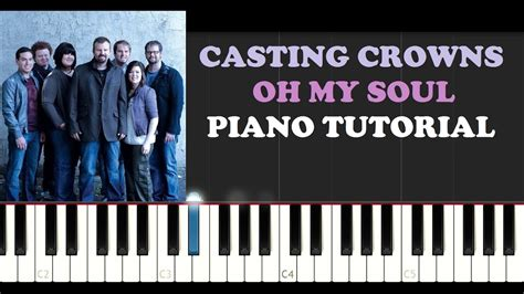my piano tutorial crowns oh my soul piano tutorial