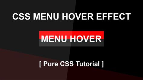 css tutorial on youtube css menu hover effect css3 hover effect tutorial pure