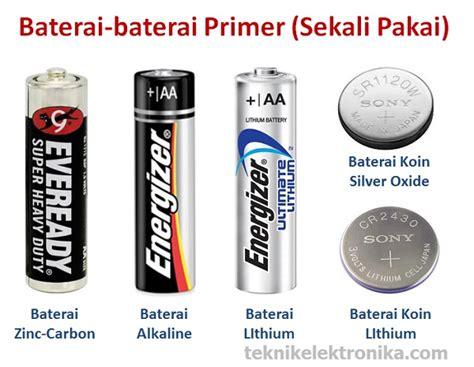 Baterai Abc Battery Cell Ukuran C pengertian baterai dan jenis jenis baterai
